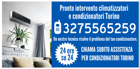 Pronto intervento climatizzatori e condizionatori Torino
